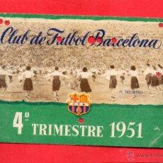 Coleccionismo deportivo: CLUB DE FUTBOL BARCELONA. CARNET 4º TRIMESTRE 1951. Lote 55011835