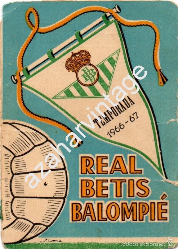 CARNET DE SOCIO .-TEMPORADA 1966-67 DEL REAL BETIS BALOMPIE. (Coleccionismo Deportivo - Documentos de Deportes - Carnet de Socios)