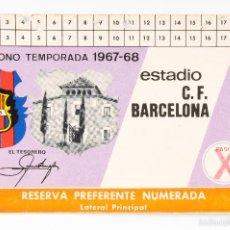 Coleccionismo deportivo: CARNET FUTBOL ESTADIO C.F.BARCELONA -ABONO TEMPORADA 1967-68- LATERAL PRINCIPAL. Lote 55814785