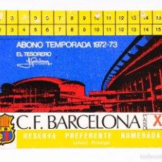 Coleccionismo deportivo: CARNET FUTBOL ESTADIO C.F.BARCELONA -ABONO TEMPORADA 1972-73- LATERAL PRINCIPAL. Lote 55814811