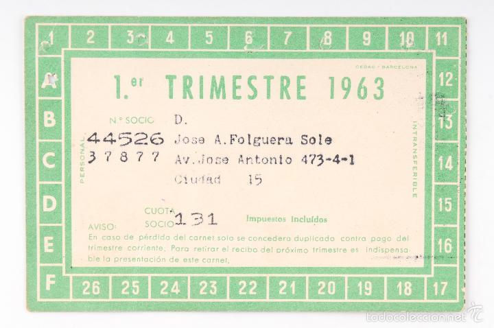 Coleccionismo deportivo: CARNET DE SOCIO CLUB DE FUTBOL BARCELONA -1ER TRIMESTRE 1963 -Nº SOCIO 44526 - Foto 2 - 56513598