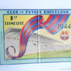 Coleccionismo deportivo: BARÇA - CARNET DE SOCIO AÑO 1944 DEL CLUB DE FÚTBOL BARCELONA - 1º RIMESTRE - FOTO DORSO -. Lote 59859028