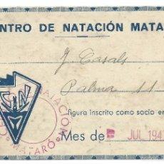 Coleccionismo deportivo: CARNET SOCIO CENTRO DE NATACION MATARÓ - 1943. Lote 59971395