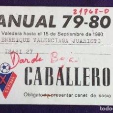 Coleccionismo deportivo: ANTIGUO CARNET DE SOCIO DEL EQUIPO DE FÚTBOL. S.D. EIBAR. TEMPORADA 79-80. CABALLERO. 1979. Lote 62327536