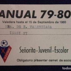 Coleccionismo deportivo: ANTIGUO CARNET DE SOCIO DEL EQUIPO DE FÚTBOL. S.D. EIBAR. TEMPORADA 79-80. SEÑORITA-JUVENIL-ESCOLAR. Lote 62327632