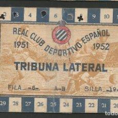 Coleccionismo deportivo: REAL CLUB DEPORTIVO ESPAÑOL-ABONO 1951-52 - ROTO -PEGADO CON CINTA ADHESIVA- VER FOTOS - (V-8197). Lote 72903343