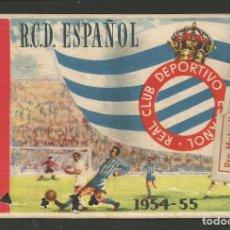Coleccionismo deportivo: REAL CLUB DEPORTIVO ESPAÑOL-CARNET 1954- 55 - 1 TRIMESTRE - VER FOTOS - (V-8201). Lote 72904079