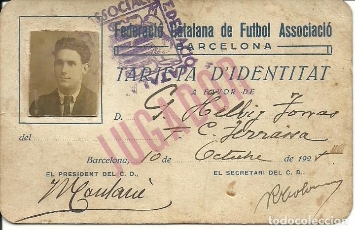 (F-170144)TARJETA DE D´IDENTITAT G.HELBIG,F.C.TERRASSA,1925-26.FEDERACIO CATALANA FUTBOL ASSOCIACIO (Coleccionismo Deportivo - Documentos de Deportes - Carnet de Socios)