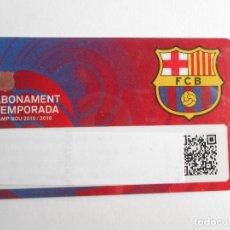 Coleccionismo deportivo: BARÇA - CARNET DE SOCIO ABONO DEL FUTBOL CLUB BARCELONA TEMPORADA 2015/2016 -. Lote 79545773