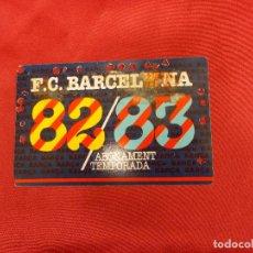 Colecionismo desportivo: ABONAMENT. ABONO. F.C. BARCELONA. TEMPORADA 82-83 GOL SUD COBERT 2ª GRADERIA.. Lote 83579212