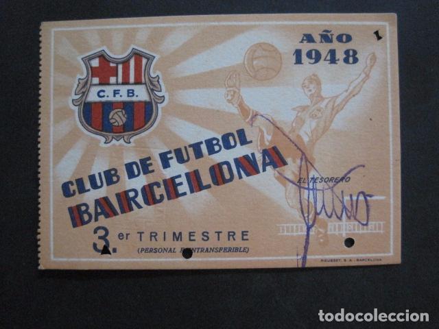 CLUB FUTBOL BARCELONA CARNET - 3 TRIMESTRE AÑO 1948 -VER FOTOS - (V-11.012) (Coleccionismo Deportivo - Documentos de Deportes - Carnet de Socios)