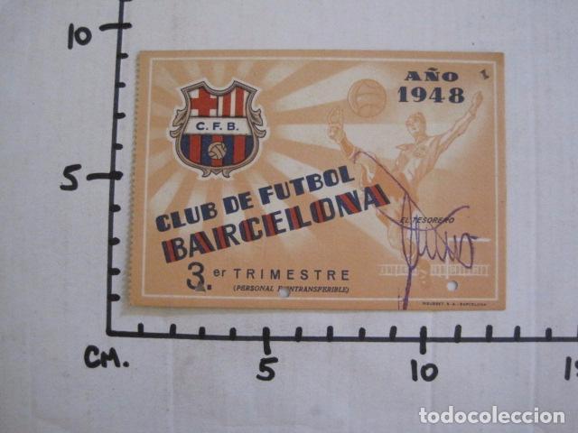 Coleccionismo deportivo: CLUB FUTBOL BARCELONA CARNET - 3 TRIMESTRE AÑO 1948 -VER FOTOS - (V-11.012) - Foto 5 - 86570576