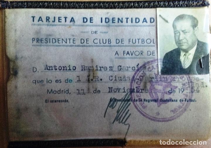CARNET IDENTIDAD PRESIDENTE CLUB DE FUTBOL CIUDAD JARDIN, PROSPERIDAD (CHAMARTIN) MADRID, AÑO 52. (Coleccionismo Deportivo - Documentos de Deportes - Carnet de Socios)