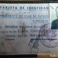 Coleccionismo deportivo: CARNET IDENTIDAD PRESIDENTE CLUB DE FUTBOL CIUDAD JARDIN, PROSPERIDAD (CHAMARTIN) MADRID, AÑO 52.. Lote 86631936