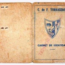 Collectionnisme sportif: CARNET DE IDENTIDAD CLUB DE FUTBOL TORRASENSE (HOSPITALET DE LLOBREGAT) TEMPORADA 1949-50. Lote 87235348
