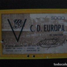 Coleccionismo deportivo: CARNET C.D. EUROPA -1984- 85 -VER FOTOS-(V-11.233). Lote 87374700