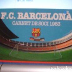 Coleccionismo deportivo: SOCIO C.DE F. BARCELONA 1983- PORTAL DEL COL·LECCIONISTA . Lote 95827299