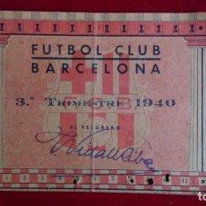 Coleccionismo deportivo: CS-6.- FUTBOL CLUB BARCELONA , CARNET DE SOCIO, 3 ª TRIMESTRE --1940-- SEÑALES DE USO , DOBLADO. Lote 110376479