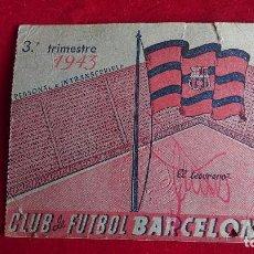 Coleccionismo deportivo: CS-10.- CLUB DE FUTBOL BARCELONA.- CARNET DE SOCIO AÑO -1943.- 3º TRIMESTRE , SEÑALES DE USO . Lote 110379363