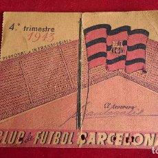 Coleccionismo deportivo: CS-12.- CLUB DE FUTBOL BARCELONA.- CARNET DE SOCIO AÑO -1943.- 4º TRIMESTRE , SEÑALES DE USO. Lote 110380391