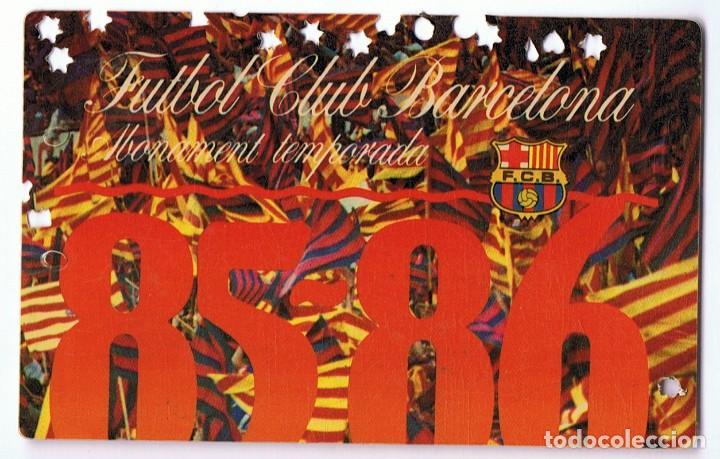CARNET DE SOCIO C.F. BARCELONA TEMPORADA 1985 - 1986 (Coleccionismo Deportivo - Documentos de Deportes - Carnet de Socios)
