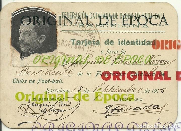 (F-180440)CARNET F.C.F. DE JOAQUIM PERIS DE VARGAS , PRESIDENTE DEL F.C.BARCELONA ,1914-1915 (Coleccionismo Deportivo - Documentos de Deportes - Carnet de Socios)