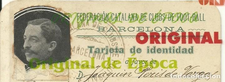 Coleccionismo deportivo: (F-180440)CARNET F.C.F. DE JOAQUIM PERIS DE VARGAS , PRESIDENTE DEL F.C.BARCELONA ,1914-1915 - Foto 2 - 117629923