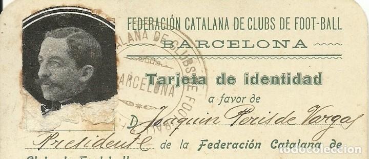 Coleccionismo deportivo: (F-180440)CARNET F.C.F. DE JOAQUIM PERIS DE VARGAS , PRESIDENTE DEL F.C.BARCELONA ,1914-1915 - Foto 6 - 117629923