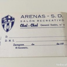 Coleccionismo deportivo: CARNET ARENAS S.D. CHAL-CHAL FÚTBOL ZARAGOZA 197??? ... ZKR. Lote 121346931