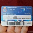 Coleccionismo deportivo: CARNET SOCIO TEMPORADA 2009 ...R.C.D. ESPANYOL..TRIBUNA SUPERIOR. Lote 123371131