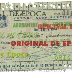 Coleccionismo deportivo: (F-180628)FUTBOL CLUB BARCELONA - CARNET ABONAMENT TEMPORADA 1933 - 1934. Lote 123450827