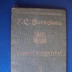 Coleccionismo deportivo: (F-180668)F.C.BARCELONA - CARNET D´IDENTITAT - 1 DE ENERO 1927. Lote 125199027