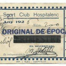 Coleccionismo deportivo: (F-180750)CARNET DE SOCI SPORT CLUB HOSPITALENC - JULIOL - ANY 1926 - FOOT-BALL. Lote 129461155