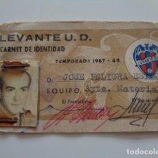 Coleccionismo deportivo: FUTBOL. LEVANTE, U.D. CARNET IDENTIDAD AYUDANTE DE MATERIAL. TEMPORADA 1967 1968. Lote 132685674