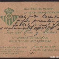 Coleccionismo deportivo: BETIS BALOMPIE, TARJETA, JOSE DEL TORO Y MATEOS, 1ER. MARQUES DE HELIOPOLIS, PTE. BENITO VILLAMARIN . Lote 134893974