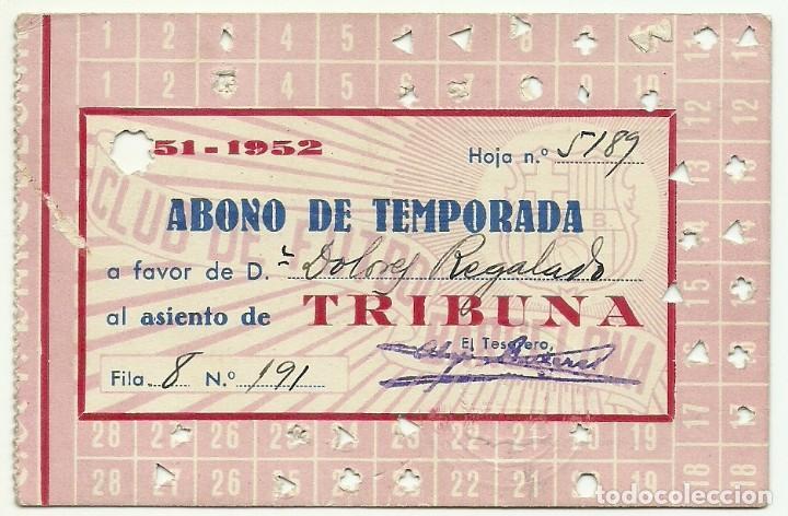 (F-181091)ABONO TEMPORADA C.F.BARCELONA - 1951-1952 segunda mano