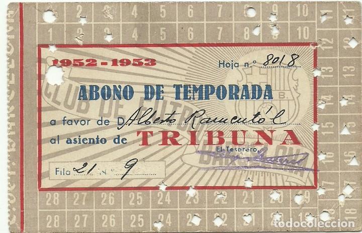 (F-181092)ABONO TEMPORADA C.F.BARCELONA - 1952-1953 segunda mano