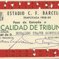 Coleccionismo deportivo: (F-181094)PASE ESTADIO C.F.BARCELONA TEMPORADA 1958-59 HACIENDA. Lote 136607778