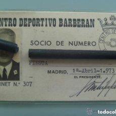 Coleccionismo deportivo: CARNET DE SOCIO DEL CLUB DEPORTIVO BARBERAN DE UN OFICIAL DE AVIACION.. Lote 137200734