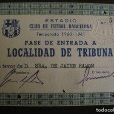 Coleccionismo deportivo: PASE ENTRADA TRIBUNA -CLUB DE FUTBOL BARCELONA -AÑO 1960-61-VER FOTOS - (54.737). Lote 142437158