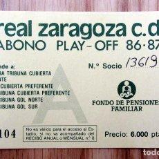 Coleccionismo deportivo: ABONO PLAY-OFF REAL ZARAGOZA LA ROMAREDA TEMPORADA 1986-87. Lote 143074798