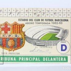 Coleccionismo deportivo: CARNET DE SOCIO - C.F. BARCELONA 1962-1963 - ABONO TEMPORADA 62/63 - TRIBUNA PRINCIPAL DELANTERA. Lote 147317317