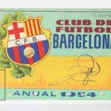 Coleccionismo deportivo: CARNET DE SOCIO - C.F. BARCELONA 1954 - ABONO ANUAL 1954 - BARÇA. Lote 147317716