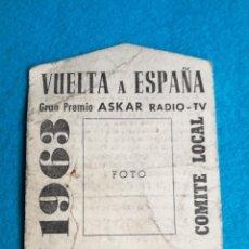 Coleccionismo deportivo: VUELTA CICLISTA A ESPAÑA 1963 COMITE LOCAL. DIFICILISIMA E INENCONTRABLE TARJETA DE IDENTIDAD.. Lote 148083158