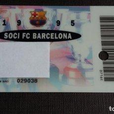 Coleccionismo deportivo: CARNET SOCIO SOCI TEMPORADA 1995 - FC BARCELONA - . Lote 148095282