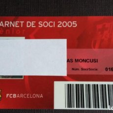 Coleccionismo deportivo: CARNET SOCIO SOCI TEMPORADA 2005 - FC BARCELONA - . Lote 148095894
