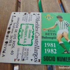 Coleccionismo deportivo: CARNET DE SOCIO DEL REAL BETIS BALOMPIE TEMPORADA 1981 82. Lote 150960202