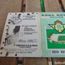 Coleccionismo deportivo: CARNET DE SOCIO DEL REAL BETIS BALOMPIE TEMPORADA 1980 81. Lote 150960334