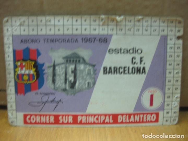 C.F. BARCELONA. ABONO TEMPORADA 1967-68 CORNER SUR PRINCIPAL DELANTERO.. (Coleccionismo Deportivo - Documentos de Deportes - Carnet de Socios)