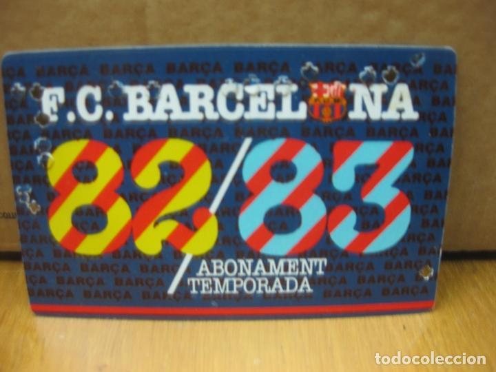 F.C. BARCELONA . ABONAMENT 1982-83 . GOL SUD PRINCIPAL DAVANTER (Coleccionismo Deportivo - Documentos de Deportes - Carnet de Socios)